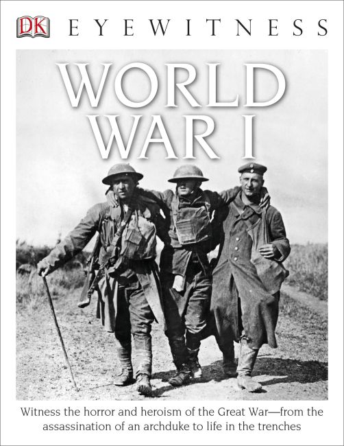Hardback cover of DK Eyewitness Books: World War I