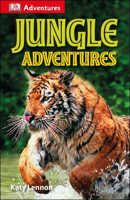 Paperback cover of DK Adventures: Jungle Adventures