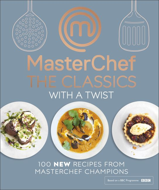 Hardback cover of MasterChef The Classics with a Twist