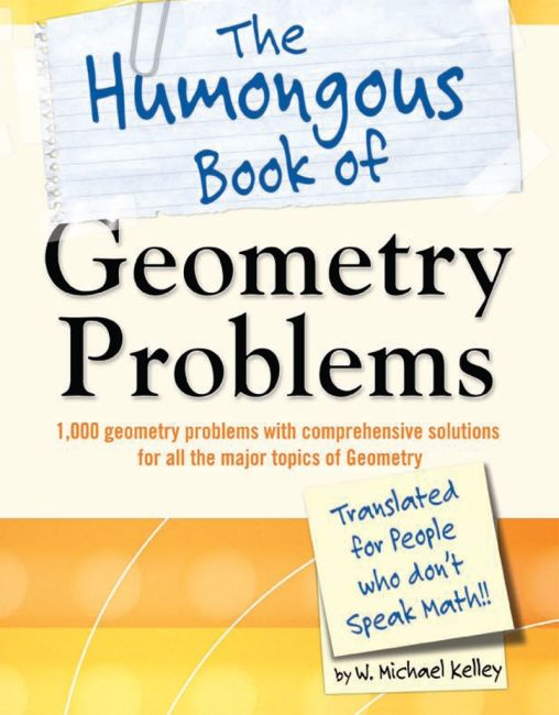 Paperback cover of The Humongous Book of Geometry Problems