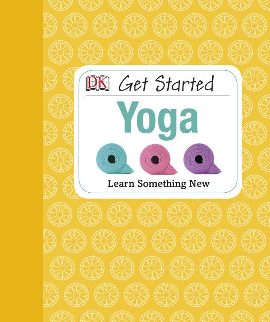 Hardback cover of Get Started: Yoga