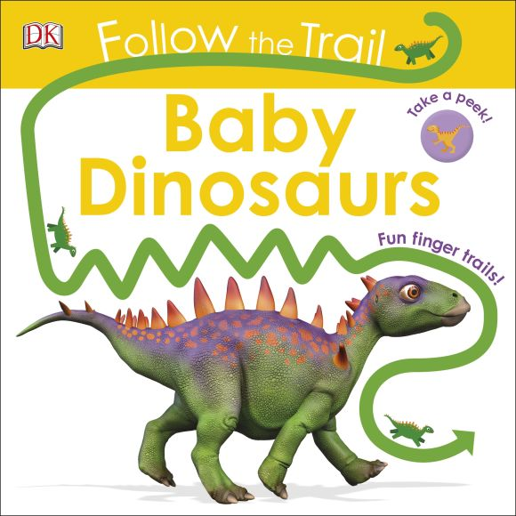 Board book cover of Follow the Trail: Baby Dinosaurs