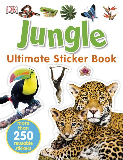 Paperback cover of Ultimate Sticker Book: Jungle