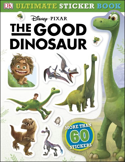 Paperback cover of Ultimate Sticker Book: The Good Dinosaur