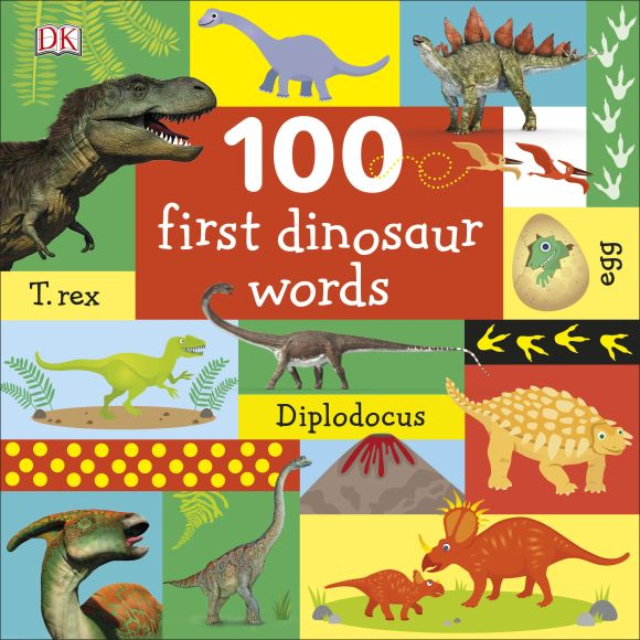 Board book cover of 100 First Dinosaur Words