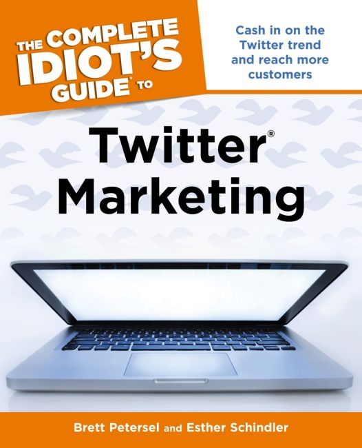 eBook cover of The Complete Idiot's Guide to Twitter Marketing