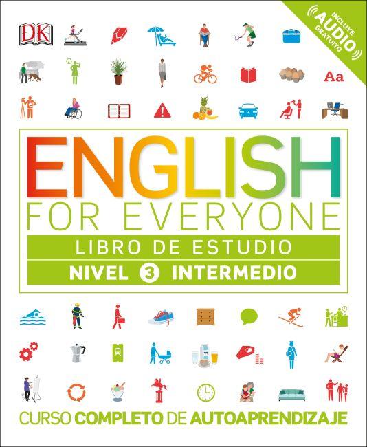 Flexibound cover of English for Everyone: Nivel 3: Intermedio, Libro de Estudio