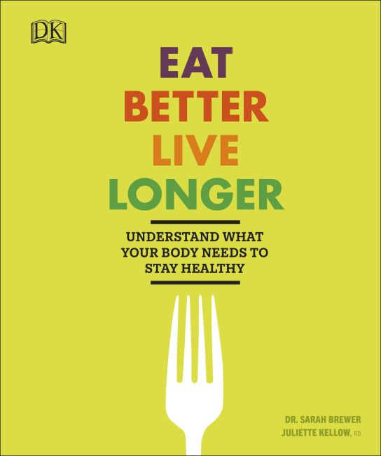 Paperback cover of Eat Better, Live Longer