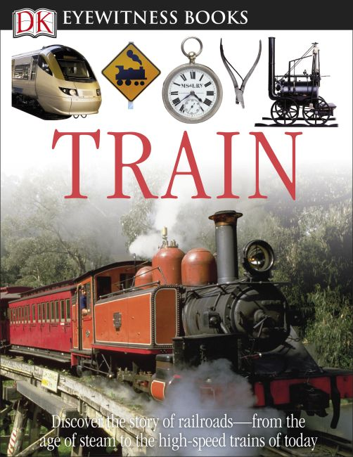 Amazing Series for Kids: Discover Train Picture Book