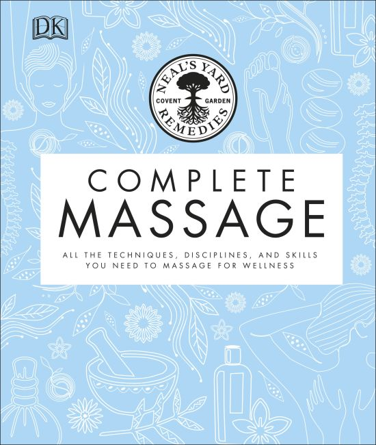 Hardback cover of Neal's Yard Remedies Complete Massage