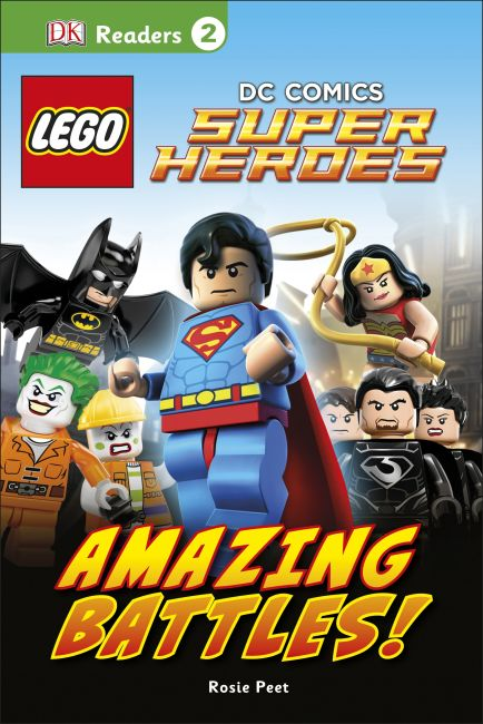 Hardback cover of DK Readers L2: LEGO® DC Comics Super Heroes: Amazing Battles!