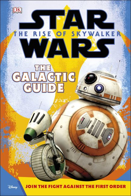 Hardback cover of Star Wars The Rise of Skywalker The Galactic Guide