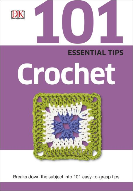 eBook cover of 101 Essential Tips: Crochet