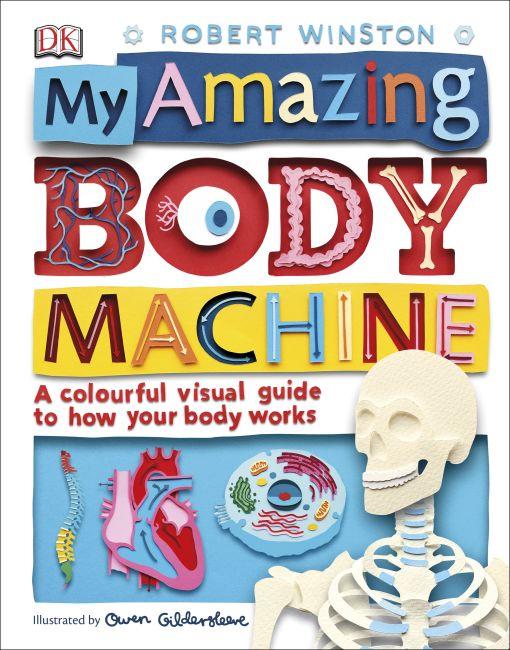 Hardback cover of My Amazing Body Machine