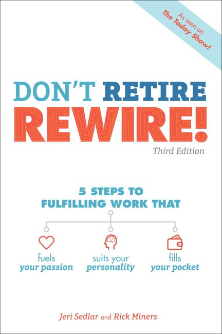 Paperback cover of Don't Retire, REWIRE!, 3E