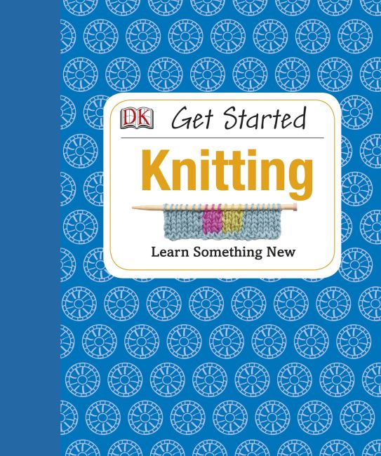 Hardback cover of Get Started: Knitting
