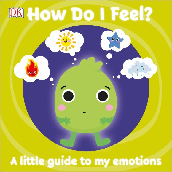 Board book cover of First Emotions: How Do I Feel?