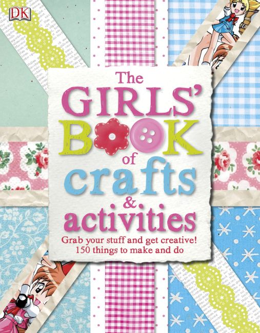 Hardback cover of The Girls' Book of Crafts & Activities