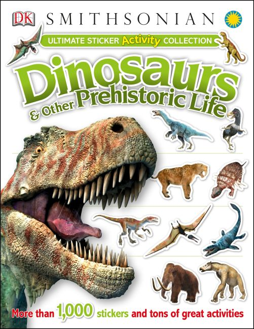 Paperback cover of Ultimate Sticker Activity Collection: Dinosaurs and Other Prehistoric Life