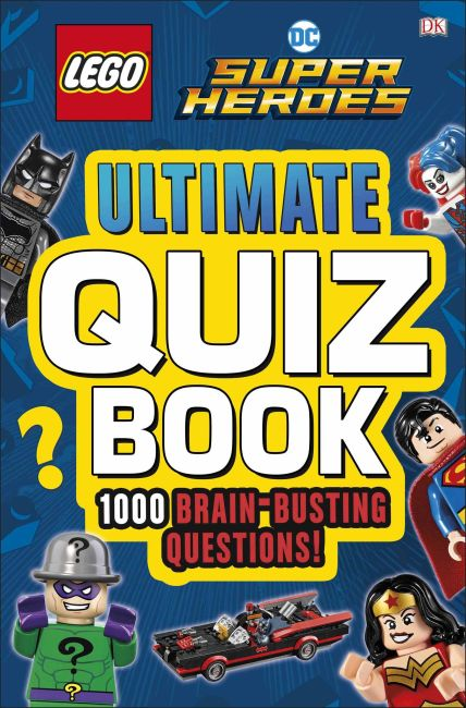 Paperback cover of LEGO DC Comics Super Heroes Ultimate Quiz Book