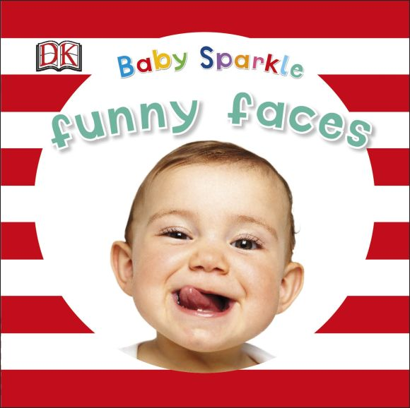 Board book cover of Baby Sparkle Funny Faces