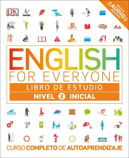 Flexibound cover of English for Everyone: Nivel 2: Inicial, Libro de Estudio