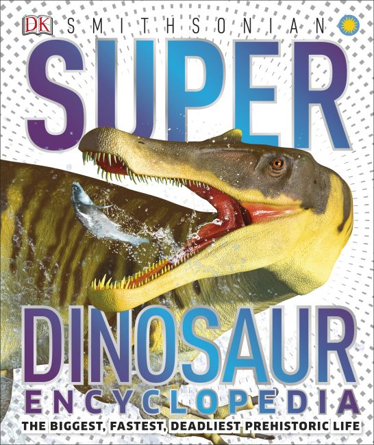 Hardback cover of Super Dinosaur Encyclopedia