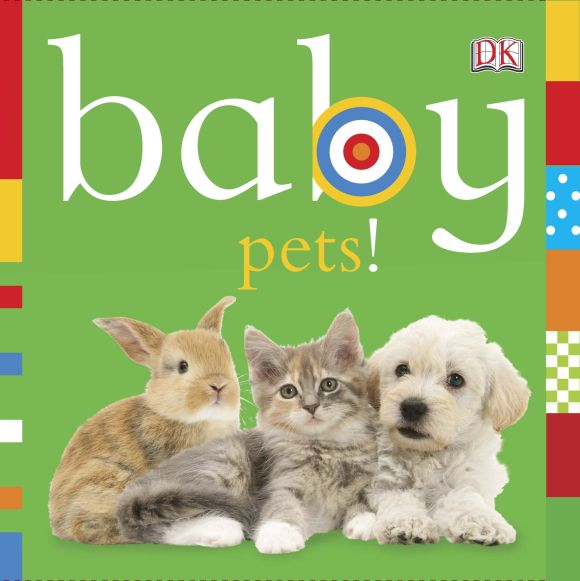Board book cover of Baby: Pets!