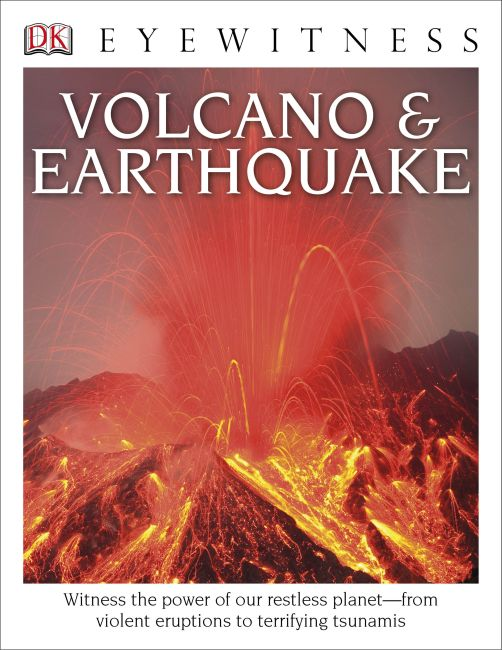 Hardback cover of DK Eyewitness Books: Volcano and Earthquake