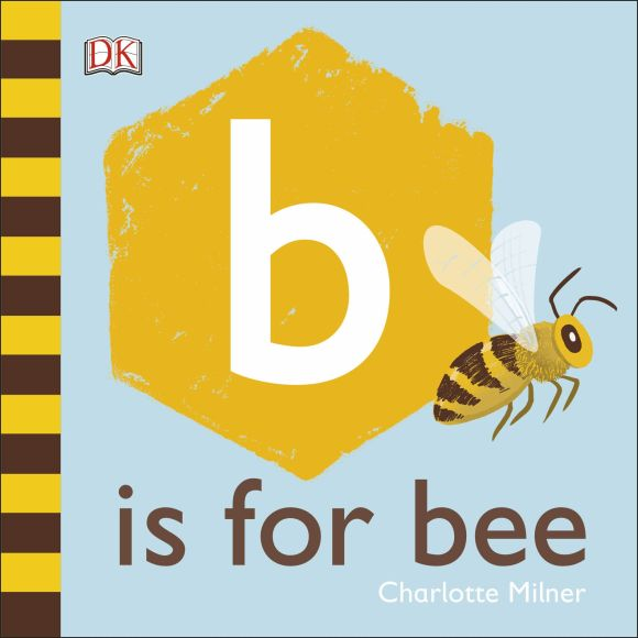 Board book cover of B is for Bee