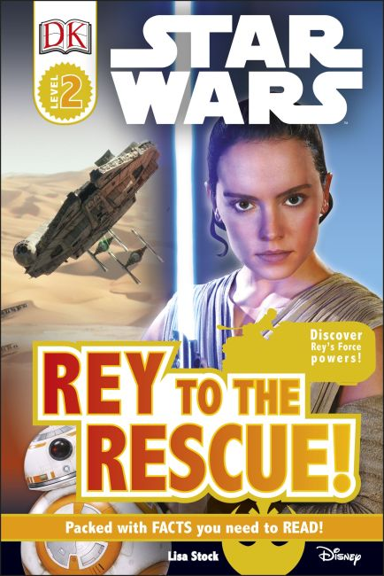 Hardback cover of Star Wars Rey to the Rescue!