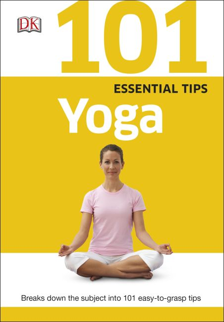 Paperback cover of 101 Essential Tips Yoga