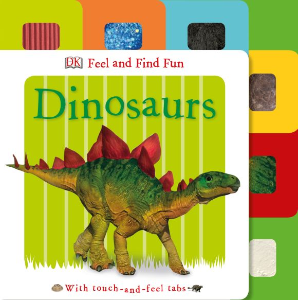 Board book cover of Feel and Find Fun Dinosaurs
