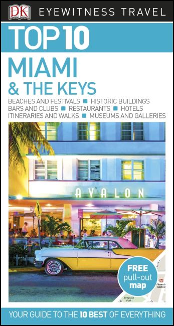 Paperback cover of DK Eyewitness Top 10 Miami and the Keys