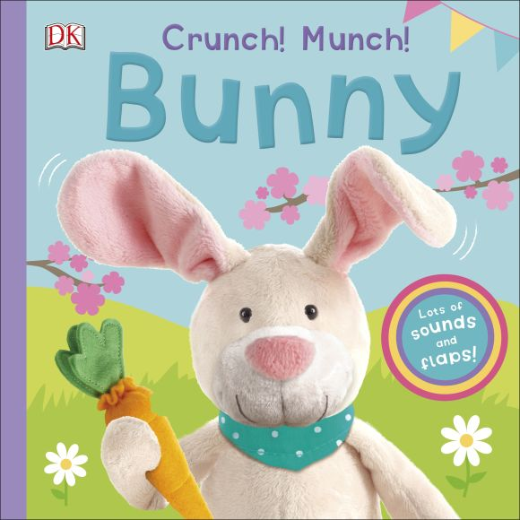 Board book cover of Crunch! Munch! Bunny