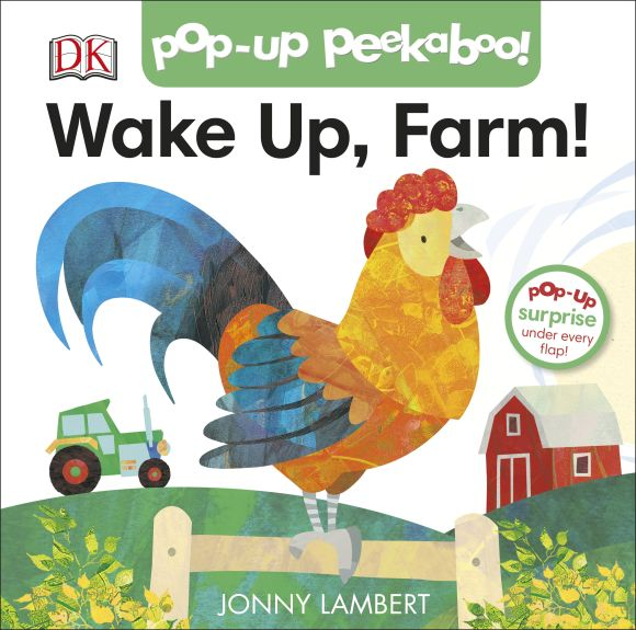 Board book cover of Jonny Lambert's Wake Up, Farm! (Pop-Up Peekaboo)
