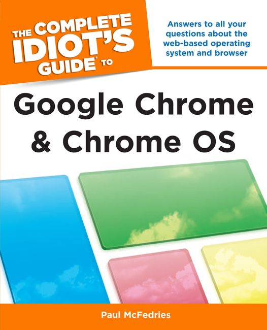 eBook cover of The Complete Idiot's Guide to Google Chrome and Chrome OS