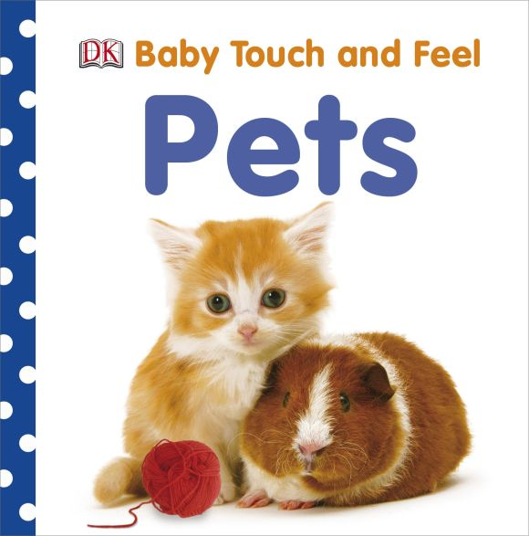 Board book cover of Baby Touch and Feel: Pets