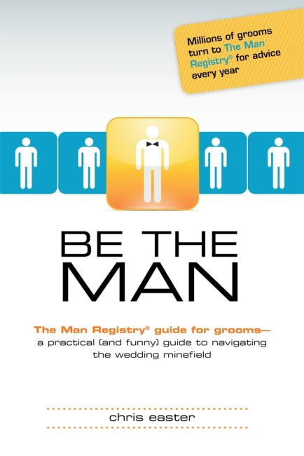 Paperback cover of Be the Man