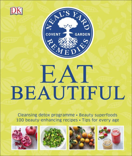 Hardback cover of Neal's Yard Remedies Eat Beautiful