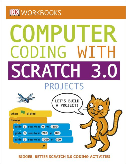 Paperback cover of DK Workbooks: Coding with Scratch 3.0 Projects Workbook