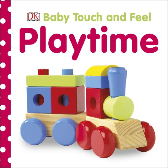 Board book cover of Baby Touch and Feel Playtime
