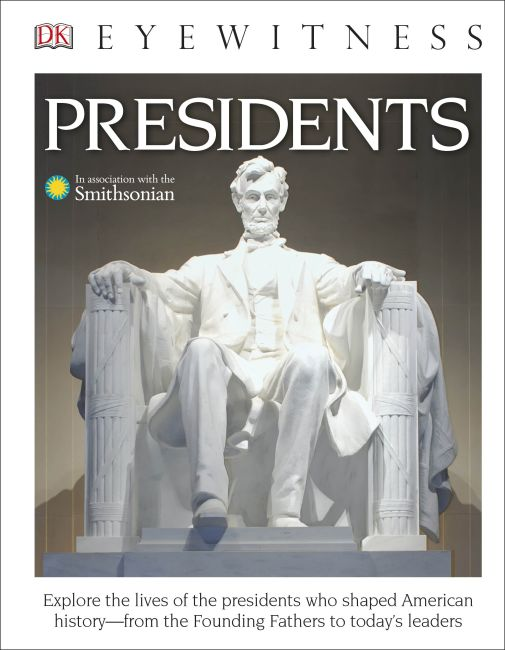Hardback cover of DK Eyewitness Books: Presidents