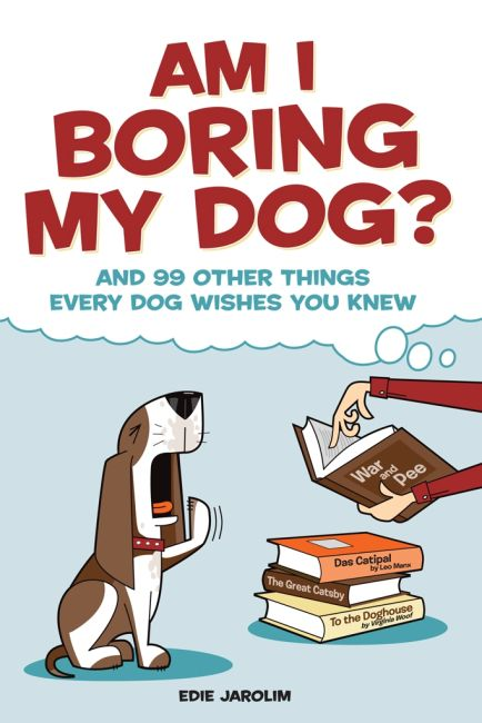 eBook cover of Am I Boring My Dog?