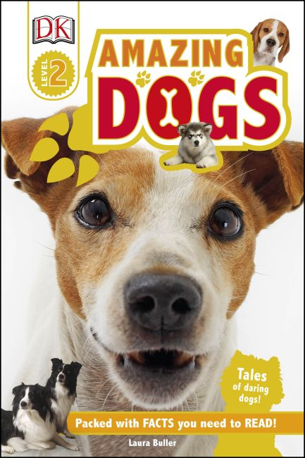 Hardback cover of DK Readers L2: Amazing Dogs