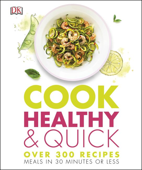 Hardback cover of Cook Healthy and Quick