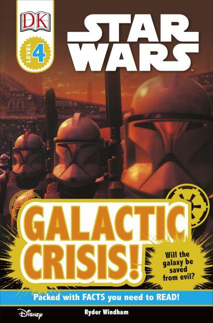 Paperback cover of DK Readers L4: Star Wars: Galactic Crisis!