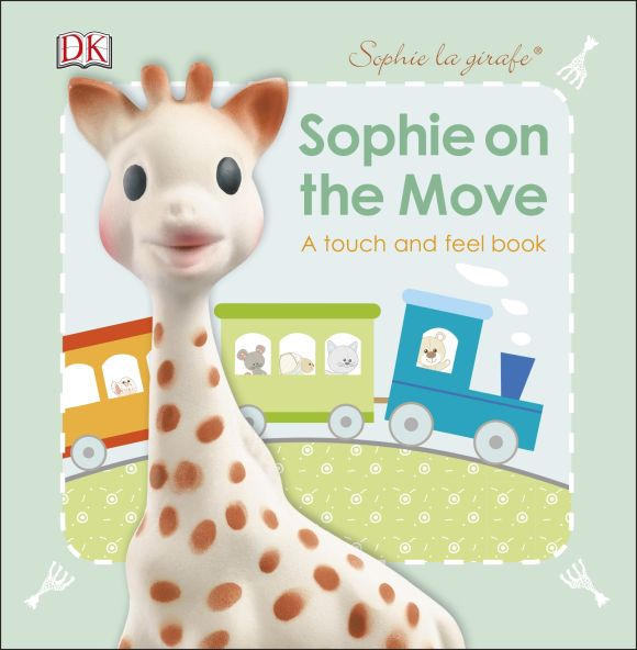 Board book cover of Sophie La Girafe Sophie On the Move