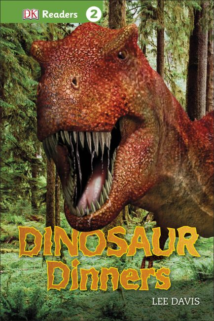 Hardback cover of DK Readers L2: Dinosaur Dinners