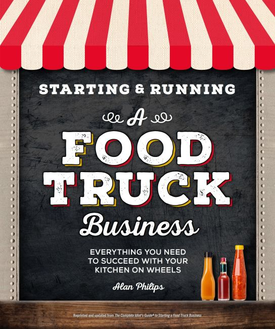 Paperback cover of Starting & Running a Food Truck Business